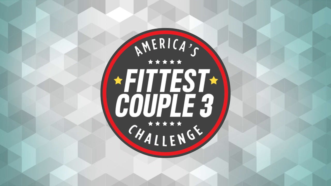 America's Fittest Couple Challenge 3: Overview